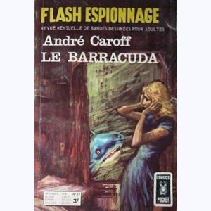 Flash Espionnage : n° 39, Le barracuda