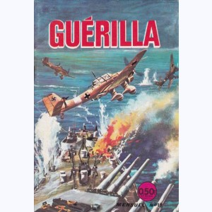 Guérilla : n° 19, La fin d'un as