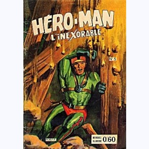 Hero-Man : n° 5, Un cas de conscience
