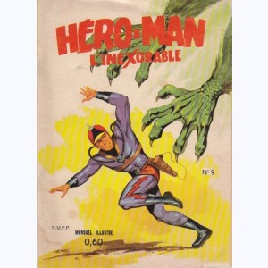 Hero-Man : n° 9, L'aiguille radio-active