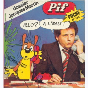 Pif Poche : n° 135, Dossier Jacques Martin TV