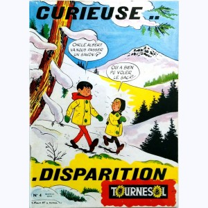 Tournesol : n° 4, Curieuse... disparition