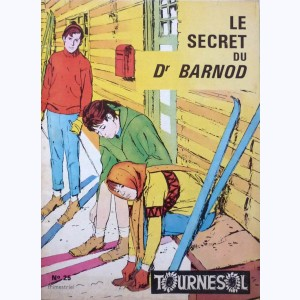 Tournesol : n° 25, Le secret du Dr Barnod