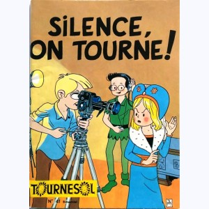 Tournesol : n° 41, Silence, on tourne !