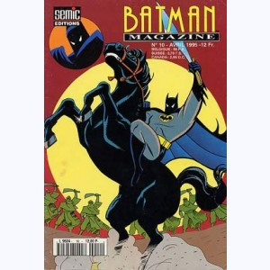 Batman Magazine : n° 10, Le grand complot