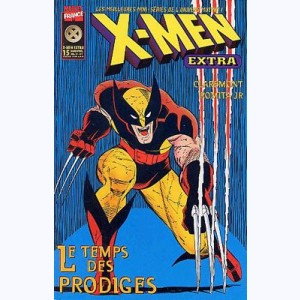 X-Men Extra : n° 15, Le temps des prodiges