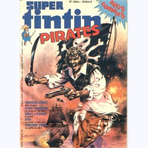 Super Tintin : n° 10, Pirates : Bernard Prince
