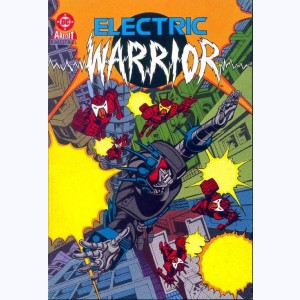 Electric Warrior : n° 2, Grillez les Eleks
