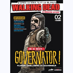 Walking Dead magazine : n° 2B, Governator !