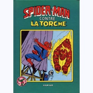 Best of Marvel : n° 1, Spider-Man contre La Torche