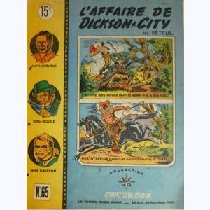 Collection Jeunesse : n° 65, Jack Carlton : L'affaire de Dickson-City