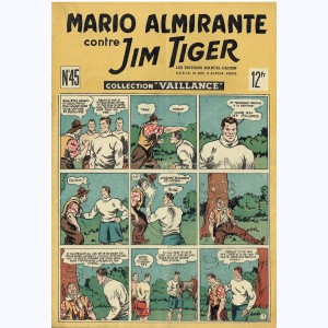 Collection Vaillance : n° 45, Mario Almirante contre Jim Tiger