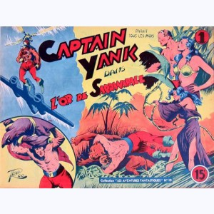 Collection Les Aventures Fantastiques, Captain Yank : L'or de Sardanapale