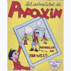Les aventures de Papoulin, Papoulin Au Far-West