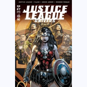 Justice League Univers : n° 7