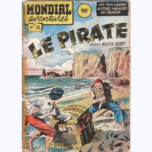 Mondial Aventures : n° 11, Le pirate