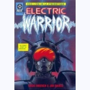 Série : Electric Warrior